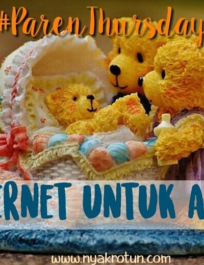 #ParenThursday: Umur Berapa Mengenalkan Internet Pada Anak?