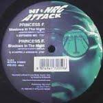 Shadows In The Night/Princess F.