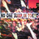 No One Sleep In Tokyo/Edo Boys