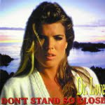 Don't Stand So Close/Dr.Love