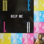 Help Me/Mela