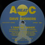 Take Me Higher/Dave Rodgers