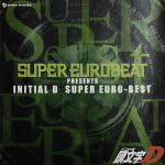 Super Eurobeat Presents Initial D Super Euro-Best