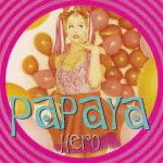 Hero/Papaya