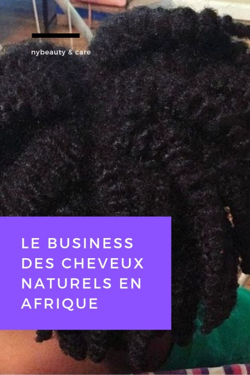 le business des chveux afro en afrique