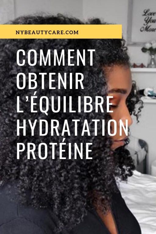 tout les astuces pour obtenir l'équilibre entre l'hydratation et la protéine