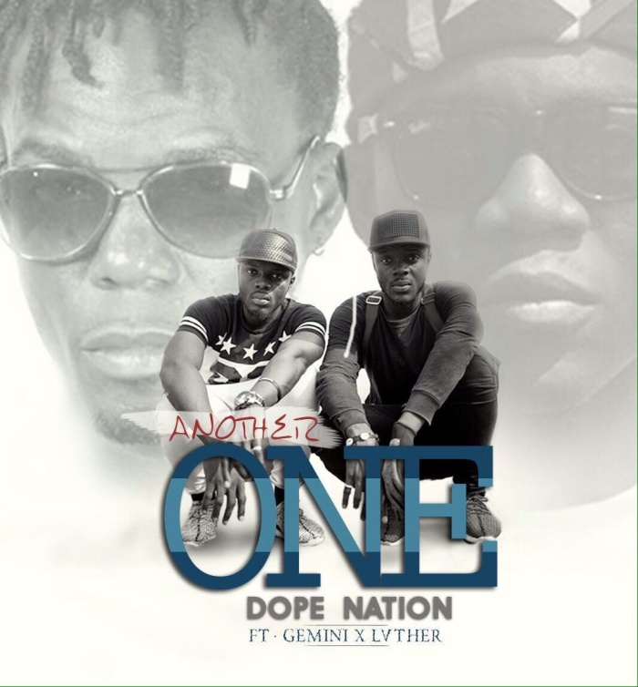 Dope Nation feat Luther and Gemini - Another One