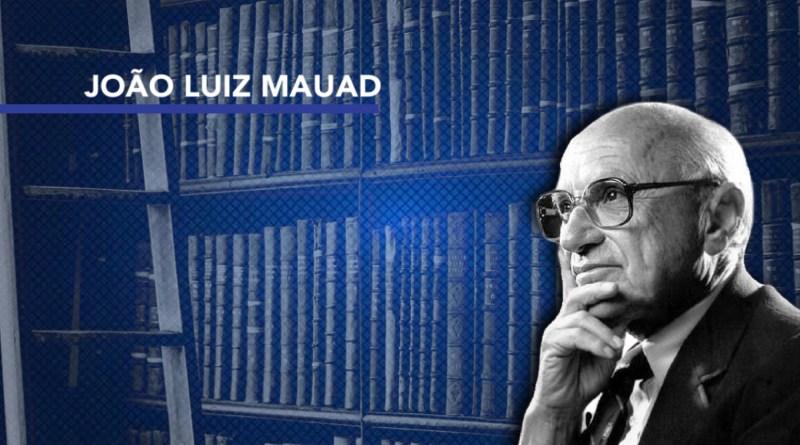 A sabedoria de Milton Friedman