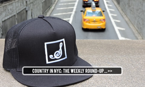 Country in NYC - The Weekly Round-Up