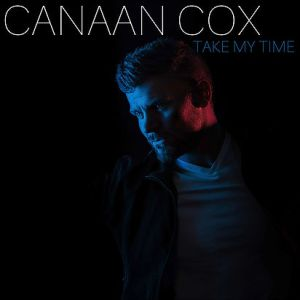 "Canaan Cox, ""Take My Time"""