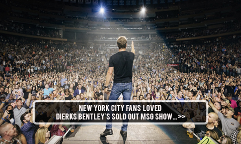 Dierks Bentley MSG
