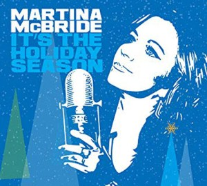 Martina McBride It's The Holiday Season