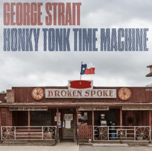 George Strait Honky Tonk Time Machine