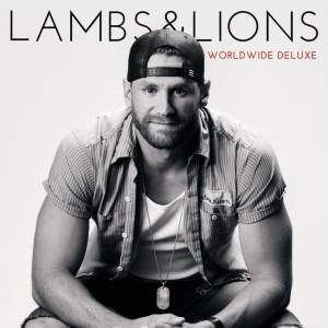Chase Rice Lambs & Lions World Wide Deluxe