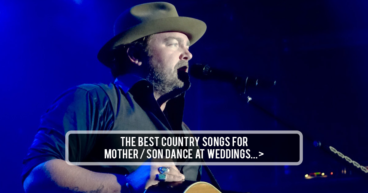 The Best Country Mother Son Dance Songs For Weddings