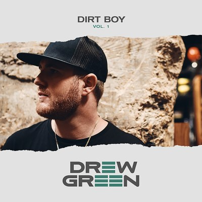 Drew Green Dirt Boy EP