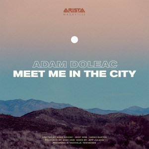 Adam Doleac Meet Me In The City