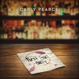 Carly Pearce - Next Girl