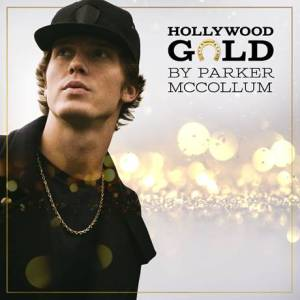 Hollywood Gold Parker McCollum