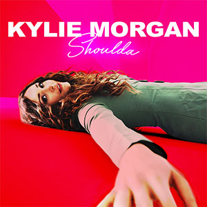 """Kylie Morgan's new song """"Shoulda"""" is available everywhere now, February 19th"""