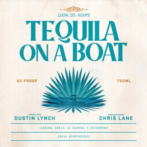"Dustin Lynch and Chris Lane's new song, ""Tequila On A Boat"" is available now, May 14th, on all streaming platforms"