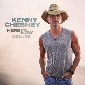 Kenny Chesney's 'Here And Now Deluxe Album', is out now May 7th