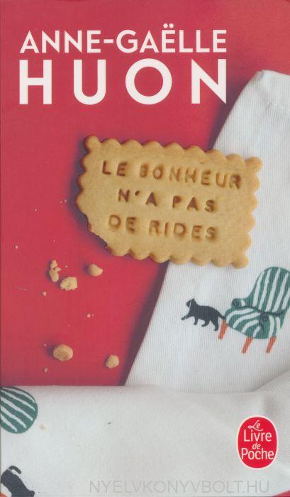 Le Bonheur N'a Pas De Rides : bonheur, rides, Anne-Gaëlle, Bonheur, Rides, Nyelvkönyv, Forgalmazás, Nyelvkönyvbolt