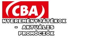 CBA nyereményjátékok - aktuális CBA promóciók