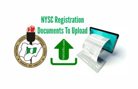 Documents Needed For NYSC Registration