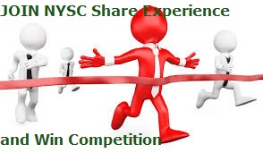 JOIN NYSC Share Experience and Win Competition