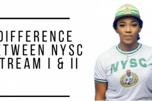 Difference Between NYSC Stream 1 & 2 Explained