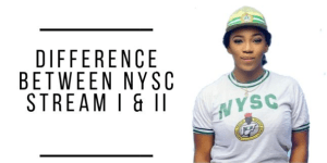 Difference between NYSC stream 1 and 2