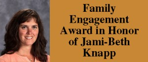 Family Engagement Award in Honor of Jami-Beth Knapp