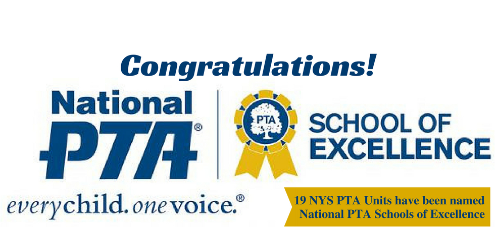 nys pta celebrates 19 national pta schools of excellence