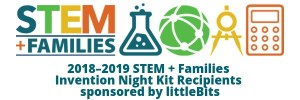 2018 National PTA STEM + Families Invention Night Kits, sponsored by littleBits