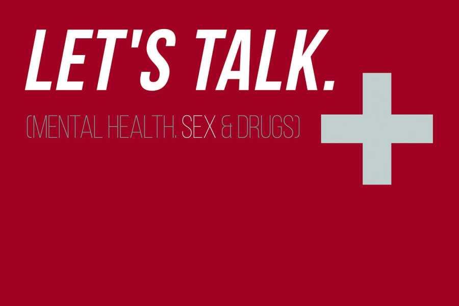 Let's Talk: Mental Health, Sex & Drugs