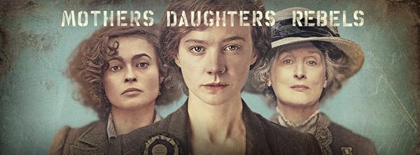 "Carey Mulligan, Helena Bonham Carter and Meryl Streep star in the new British drama, ""Suffragette""."