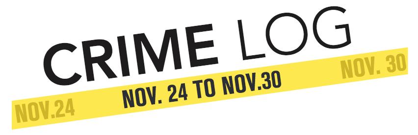 Crime Log: Nov. 24 to Nov. 30