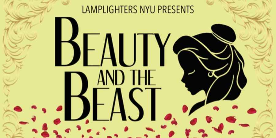 For their latest show, NYU Lamplighters is putting on a production of Beauty and the Beast on November 8th and 9th. (Via NYU Lamplighters)