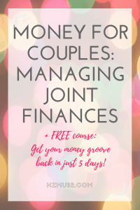 MONEY FOR COUPLES - managing joint finances and budgeting together