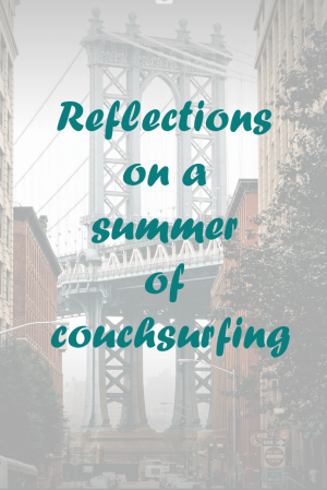 Reflections on a summer of couchsurfing