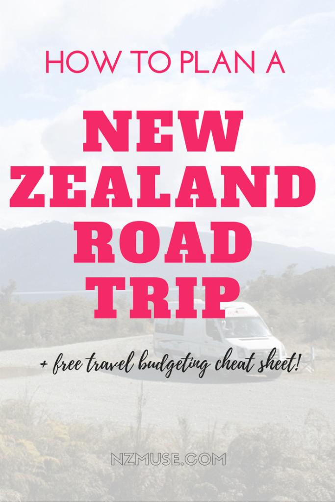 HOW TO PLAN AN NZ ROAD TRIP