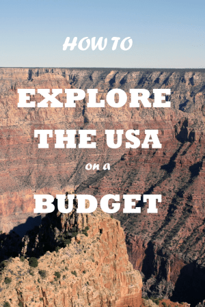 How to travel the USA on a budget