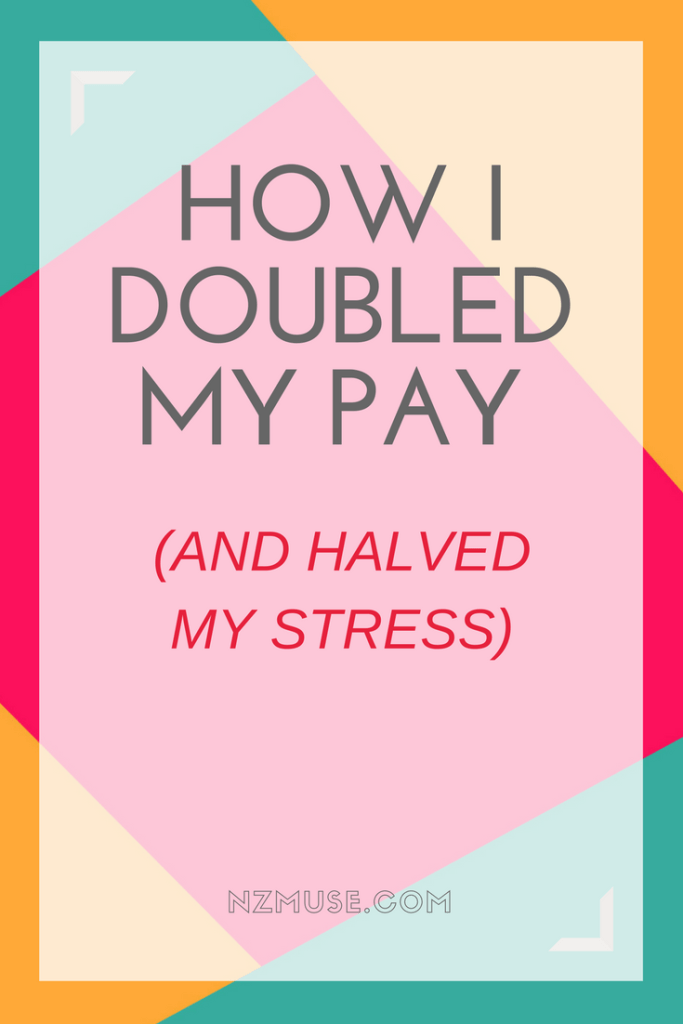 HOW I DOUBLED MY PAY