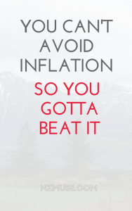 You can't avoid inflation but you can beat it