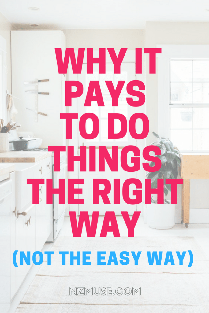 WHY IT PAYS TO DO THE RIGHT THING