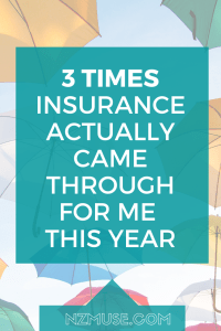 3 TIMES INSURANCE CAME THROUGH FOR ME