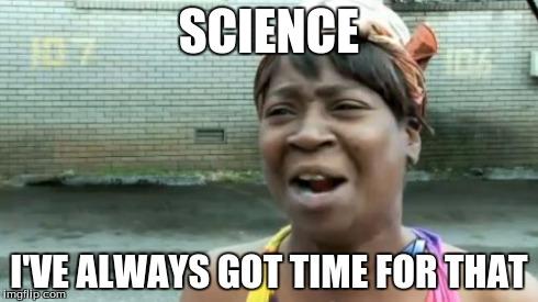 Image result for lets science meme