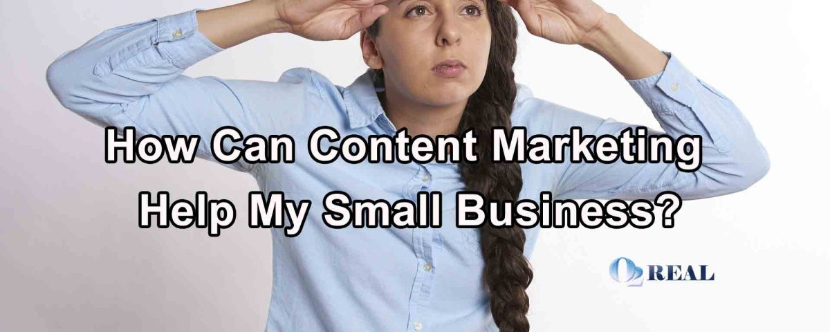 How Can Content Marketing Help My Small Business