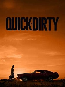 The Quick and Dirty (2019) Movie Download
